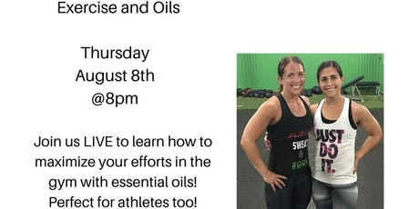 Exercise and Oils tickets