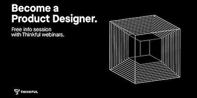 Thinkful Webinar | Becoming a UX/UI Designer Info Session