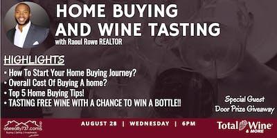 Home Buying & Wine Tasting