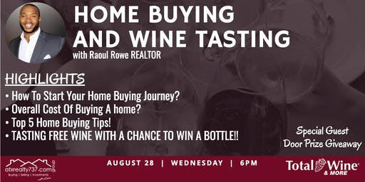 Home Buying & Wine Tasting