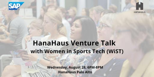 HanaHaus Venture Talk With Women in Sports Tech (WiST)