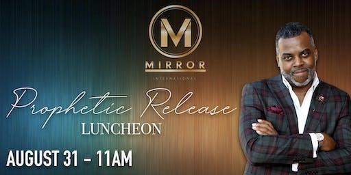 "M.I.R.R.O.R International  ""Prophetic Release Luncheon - Austin"""