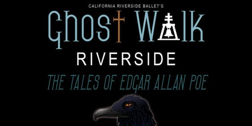 Ghost Walk Riverside 2019: The Tales of Edgar Allan Poe