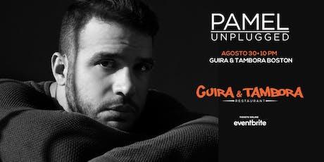 PAMEL  Unplugged tickets