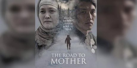 Kazakhstan Film Week in London 2019: The Road To Mother tickets
