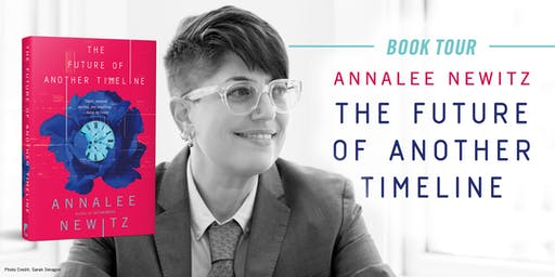 Annalee Newitz discusses The Future of Another Timeline