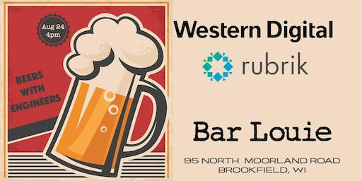 Beers with Engineers (Rubrik & Western Digital)