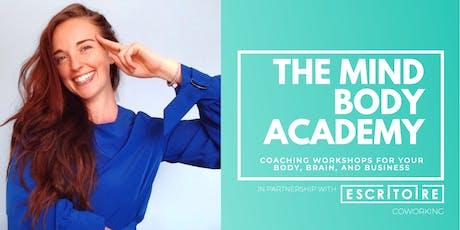 The Mind Body Academy  tickets
