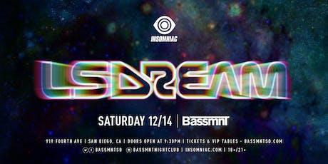 LSDREAM  at Bassmnt Saturday 12/14 tickets
