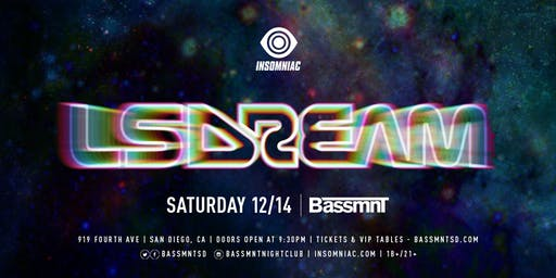 LSDREAM  at Bassmnt Saturday 12/14