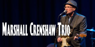 Marshall Crenshaw **** at The Stanhope House