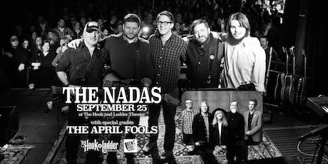 The Nadas with The April Fools tickets