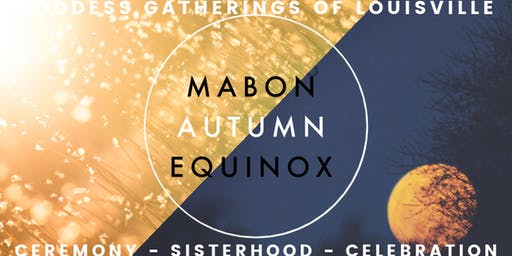 MABON - AUTUMN EQUINOX GATHERING