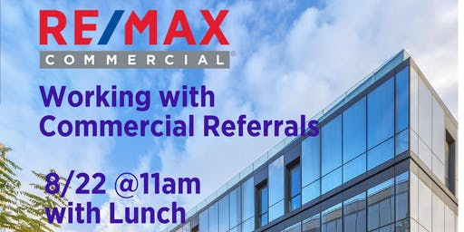 Working with Commercial Referrals (Lunch and Learn)