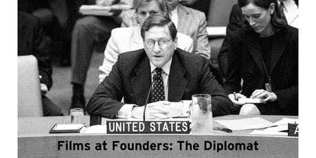 Films at Founders: The Diplomat tickets