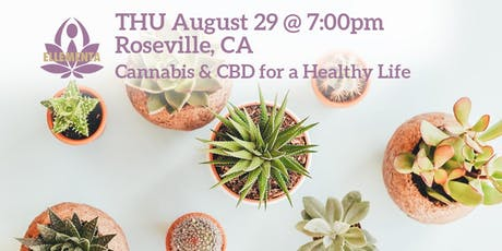 Ellementa Roseville (Placer Co.): Cannabis and CBD for a Healthy Life tickets
