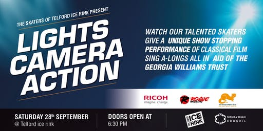 Lights Camera Action Charity Ice Show - Georgia Williams Trust