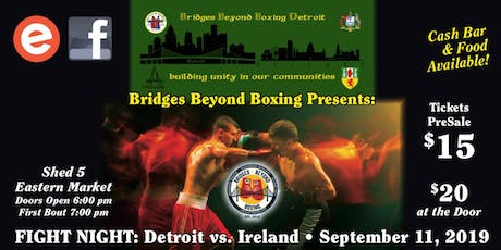 Fight Night: Detroit vs Ireland tickets