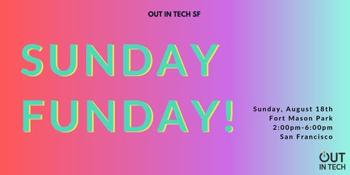 Out in Tech SF | Sunday Funday Picnic!