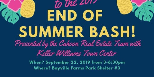 2019 End of Summer Bash!
