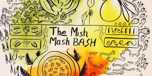 The Mishmash Bash