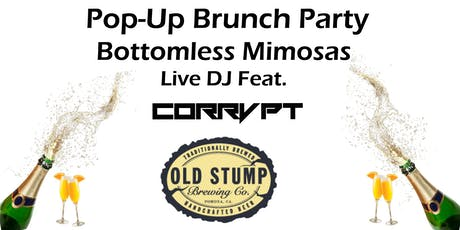 I_AM_CORRVPT POP UP BRUNCH PARTY @ OLD STUMP BREW. Music Playing RAP/EDM tickets