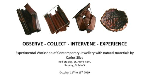Experimental Workshop of Contemporary Jewellery with Carlos Silva