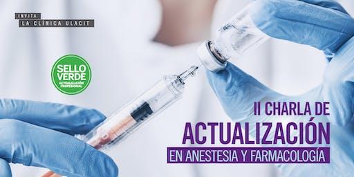 SELLO VERDE: II charla de actualización en anestesia y farmacología
