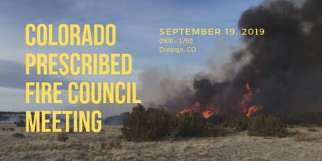 Colorado Prescribed Fire Council Meeting tickets