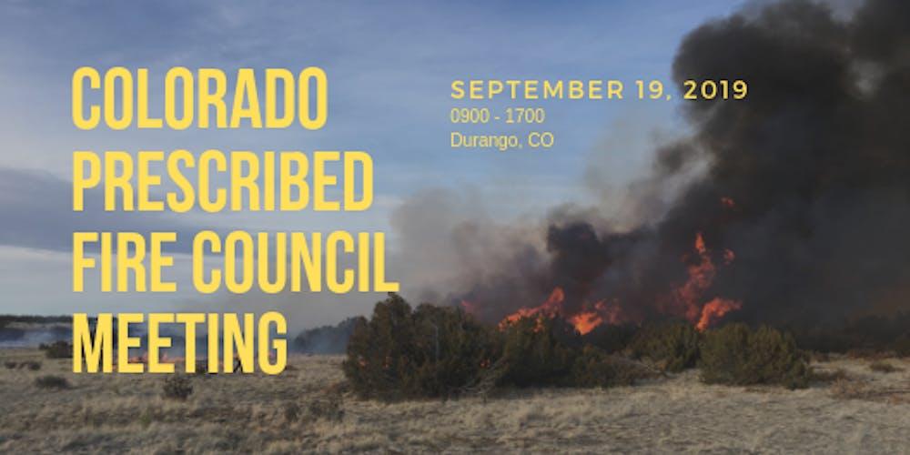 Colorado Prescribed Fire Council Meeting Tickets, Thu, Sep