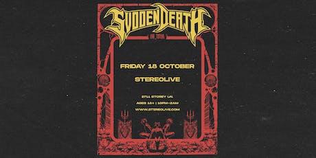 SVDDEN DEATH - Stereo Live Dallas tickets