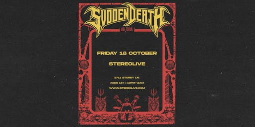 SVDDEN DEATH - Stereo Live Dallas