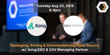 Packaging, Pricing and Commercializing Open Source w/ Kong & GGV tickets