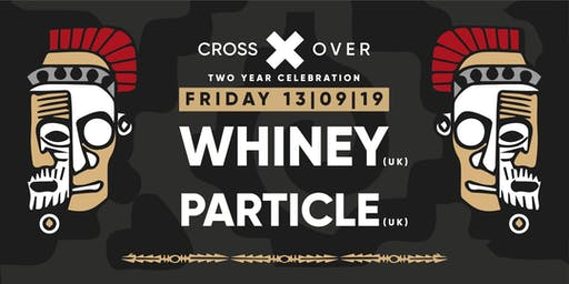 Crossover pres. Whiney (UK)