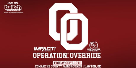 Impact Wrestling & World Class: Operation Override tickets