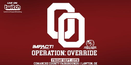 Impact Wrestling & World Class: Operation Override
