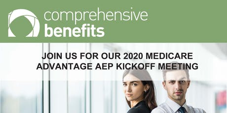 Comprehensive Benefits Annual AEP kickoff  tickets