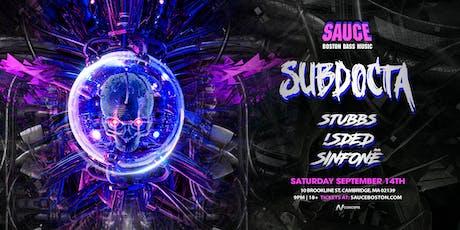 SAUCE Boston w/ SubDocta at Sonia | 9.14 tickets