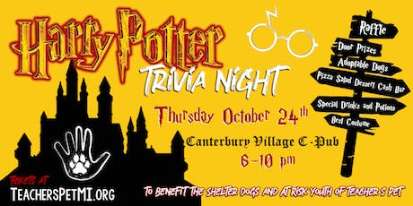 Harry Potter Trivia Night!  To benefit Teacher's Pet: Dogs and Kids tickets