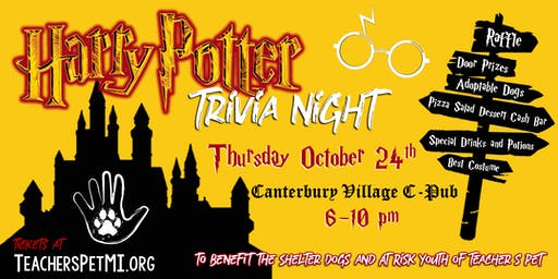 Harry Potter Trivia Night!  To benefit Teacher's Pet: Dogs and Kids