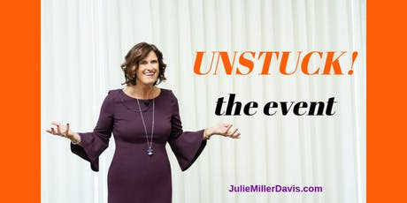 UNSTUCK--the event 2019! tickets
