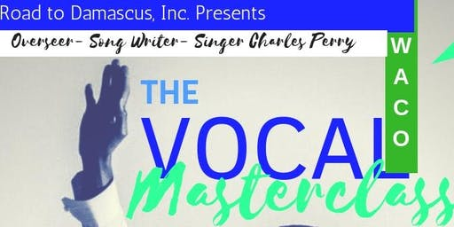 The Charles Perry Vocal Masterclass Experience