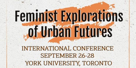 GenUrb's Feminist Explorations of Urban Futures Sept 2019 Conference tickets