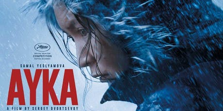 Kazakhstan Film Week in London 2019: Ayka. Closing ceremony tickets