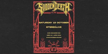 SVDDEN DEATH - Stereo Live Houston