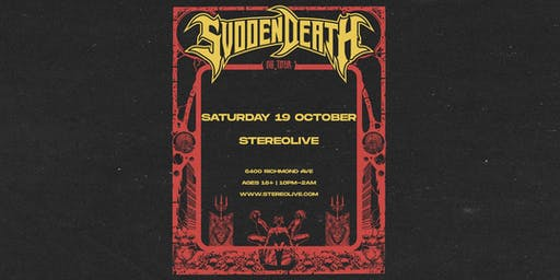 SVDDEN DEATH - Stereo Live Houston