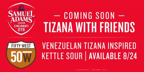 Tizana With Friends Beer Release tickets
