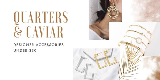 Online Jewelry Party with Quarters & Caviar