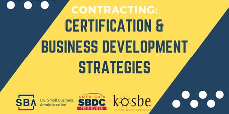 Contracting: Certification and Business Development Strategies tickets