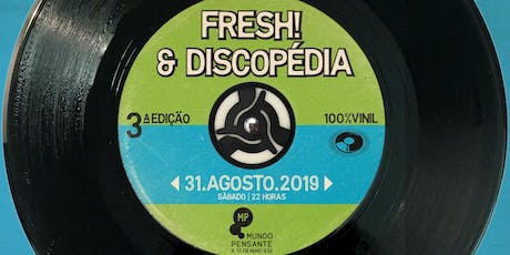 31/08 - FRESH VS DISCOPÉDIA NO MUNDO PENSANTE ingressos